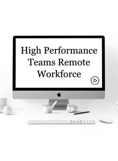 High Performance Teams Remote Workforce