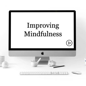 Improving Mindfulness Course